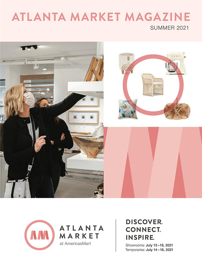 Atlanta Market Magazine - Summer 2021